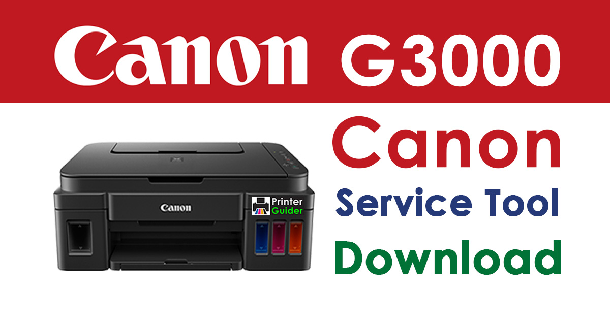 Canon Pixma G3000 Resetter Service Tool Download