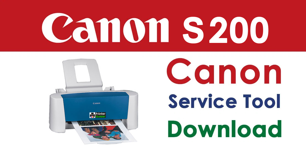 Canon Bubble Jet S200 Resetter Service Tool Download