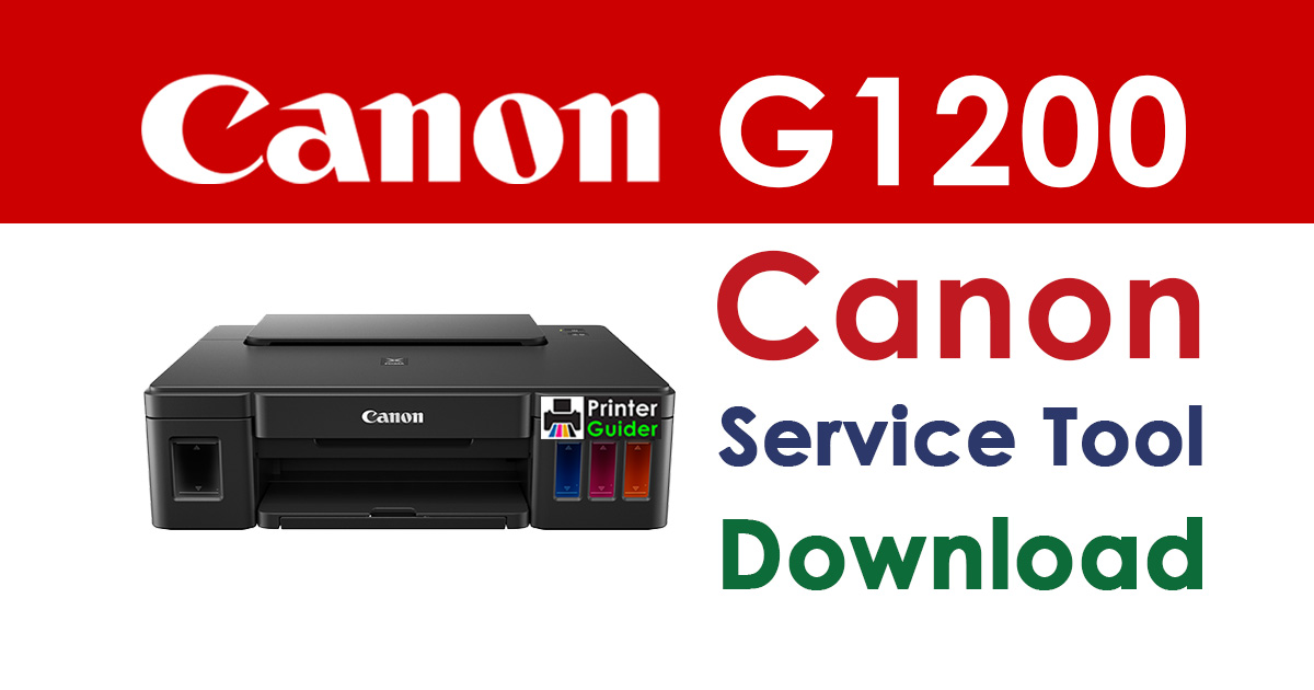 Canon Pixma G1200 Resetter Service Tool Download