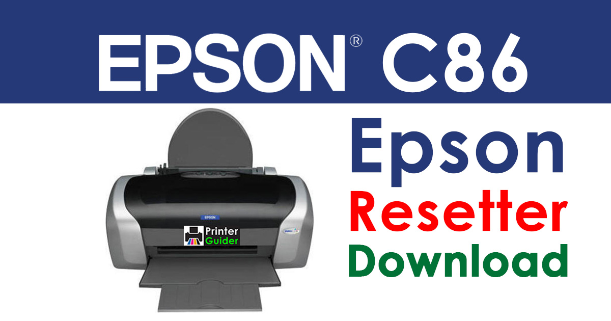 Epson Stylus C86 Resetter Adjustment Program Free Download