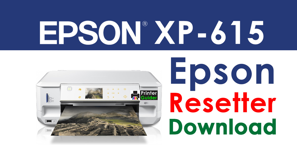 Epson XP-615 Resetter Adjustment Program Free Download