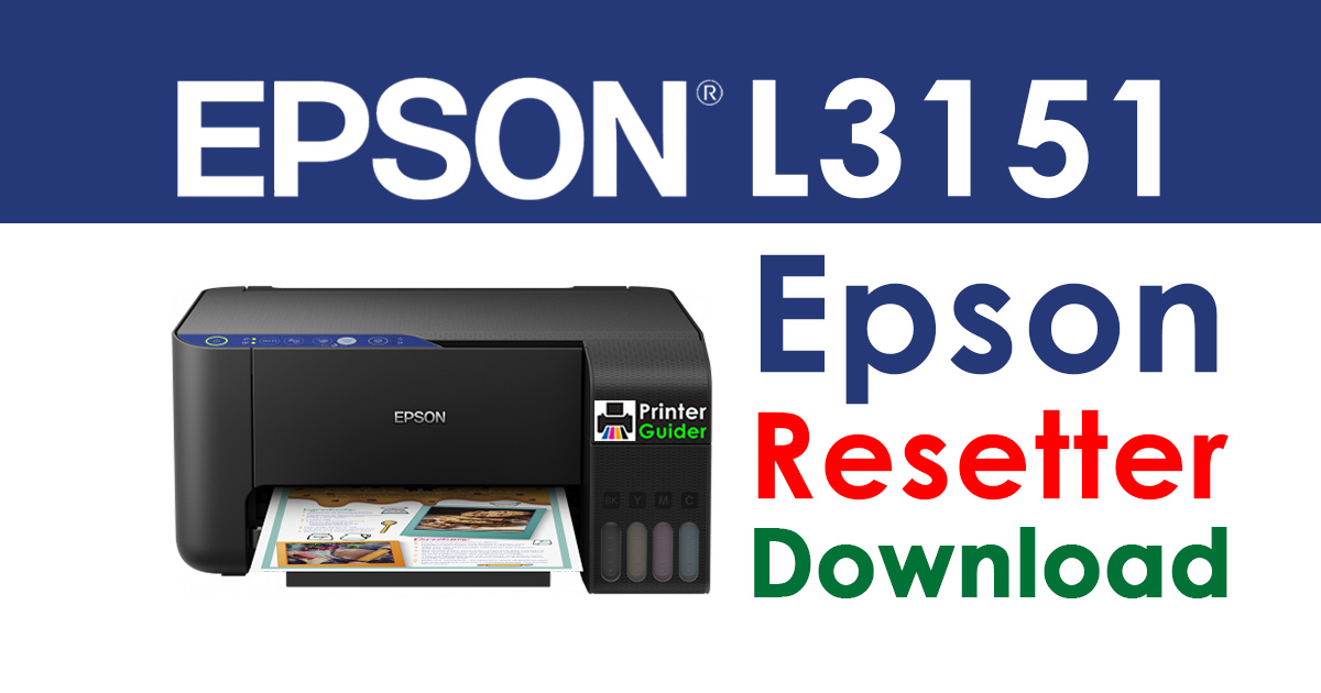 Epson L3151 Resetter Adjustment Program Free Download