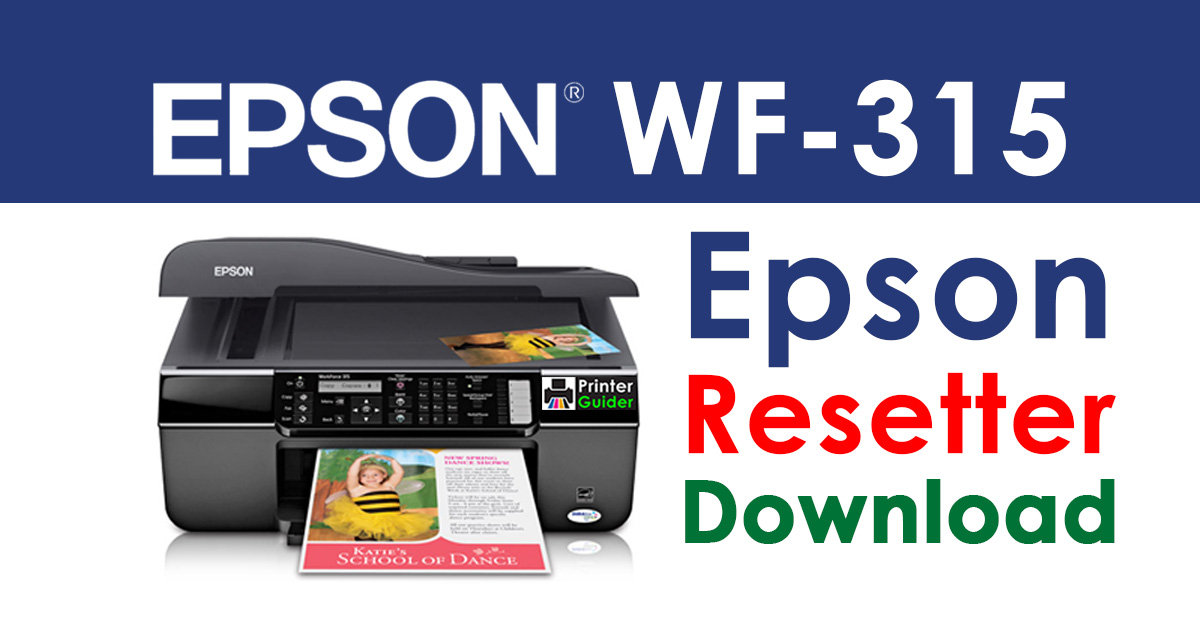 Epson WorkForce 315 Resetter Adjustment Program Free Download