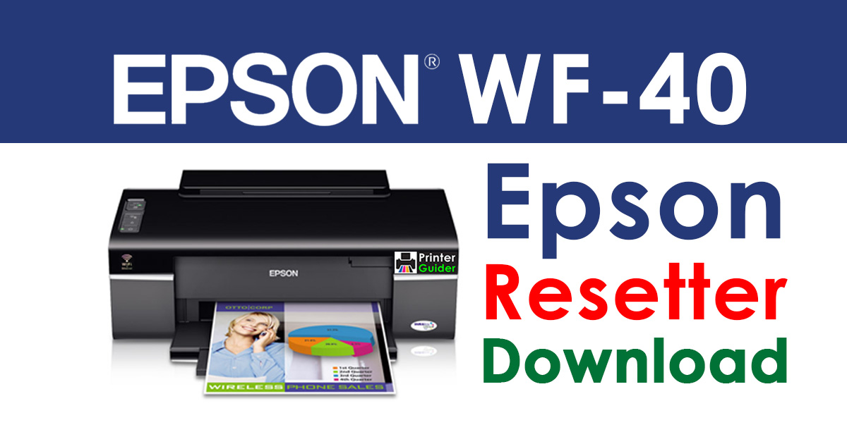 Epson WorkForce 40 Resetter Adjustment Program Free Download