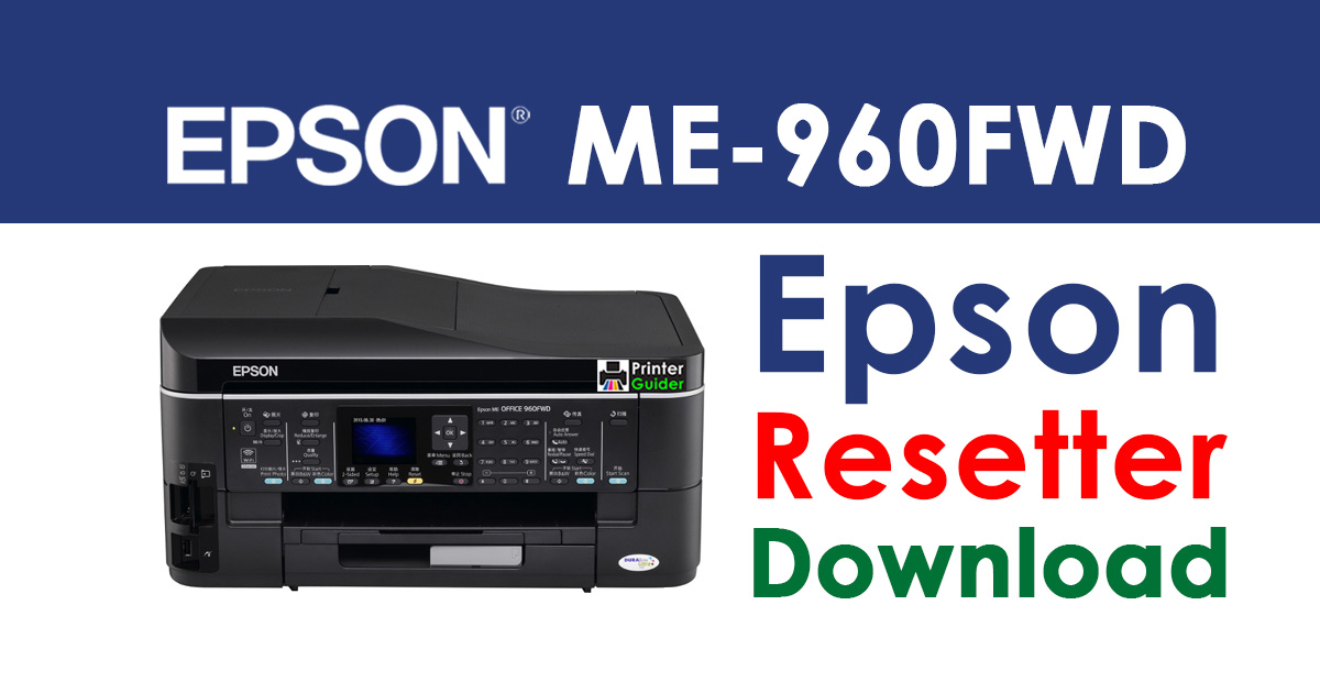 Epson ME Office 960FWD Resetter Adjustment Program Free Download