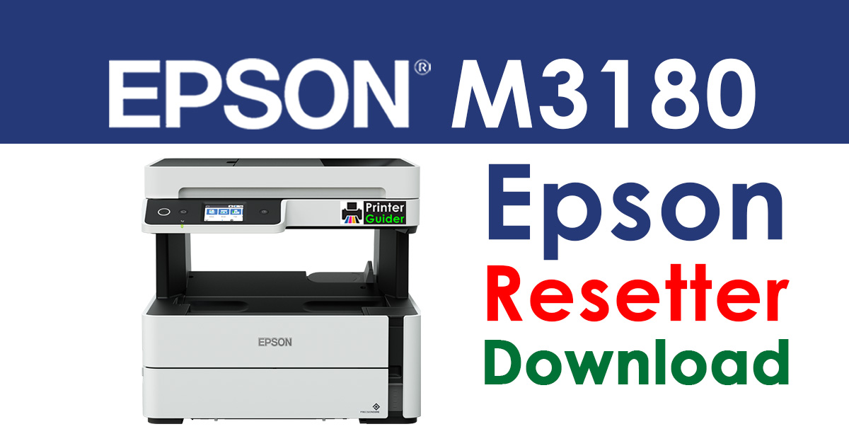 Epson M3180 Resetter Adjustment Program Free Download