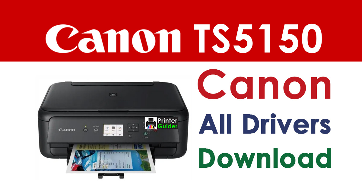 Canon Pixma TS5150 printer driver download