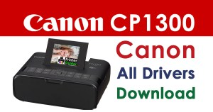 Canon Selphy CP1300 Printer Driver Download