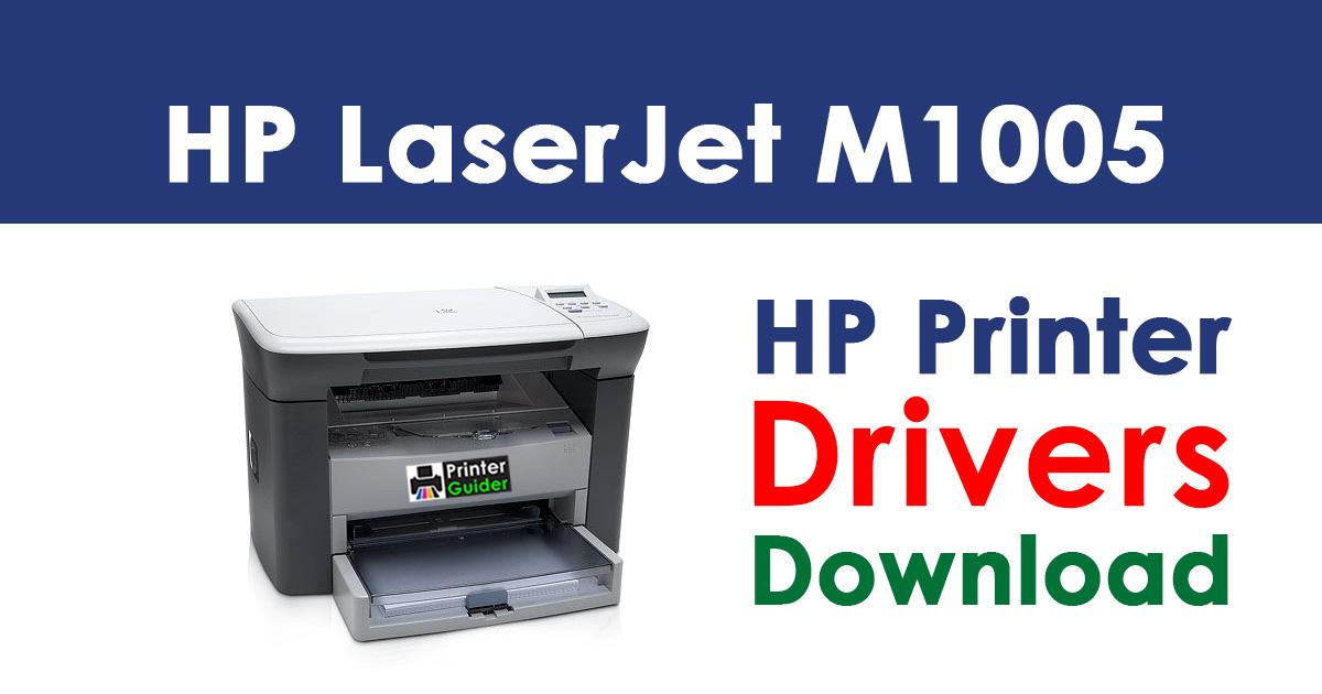 HP LaserJet M1005 Multifunction Printer Driver Free Download