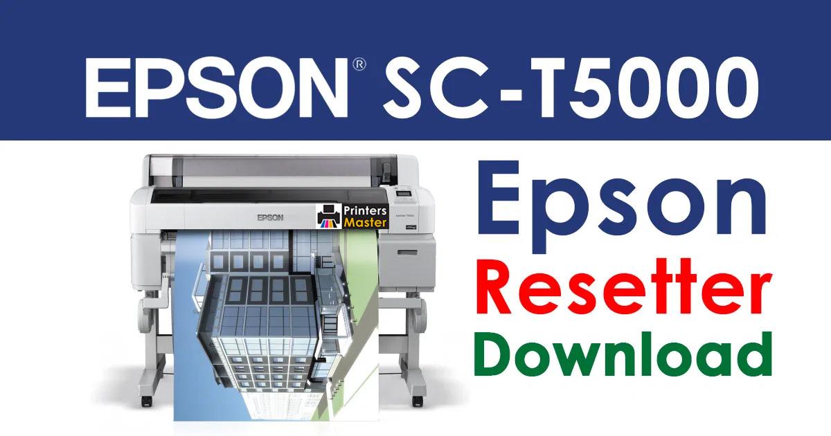 Epson SureColor SC-T5000 Resetter Adjustment Program Free Download