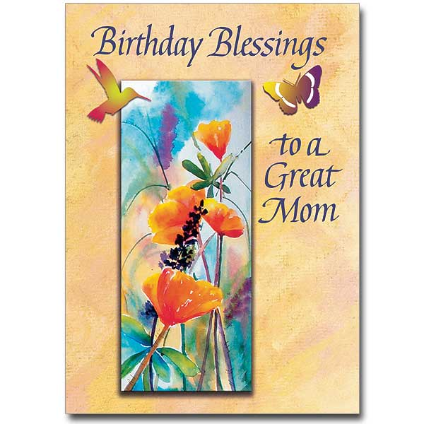 Birthday Blessings To A Great Mom Birthday Card