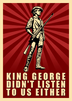 king george didn't listen to us either