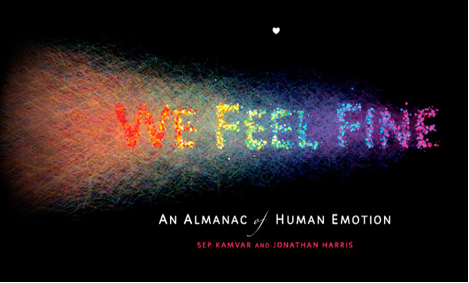 Cover of We Feel Fine: An Almanac of Human Emotion, by Sep Kamvar and Jonathan Harris (2009), from WeFeelFine.org