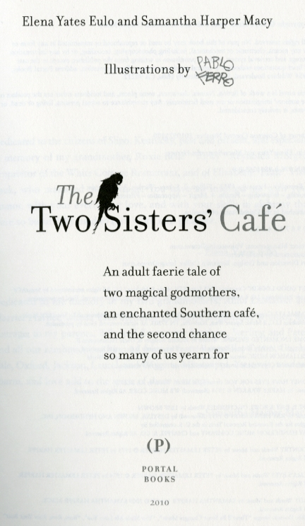 """Pablo-Ferro """"The two sister's cafe"""""""