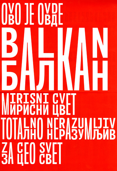 Thumbnail for A Balkan Typeface Brings Two Cultures Together