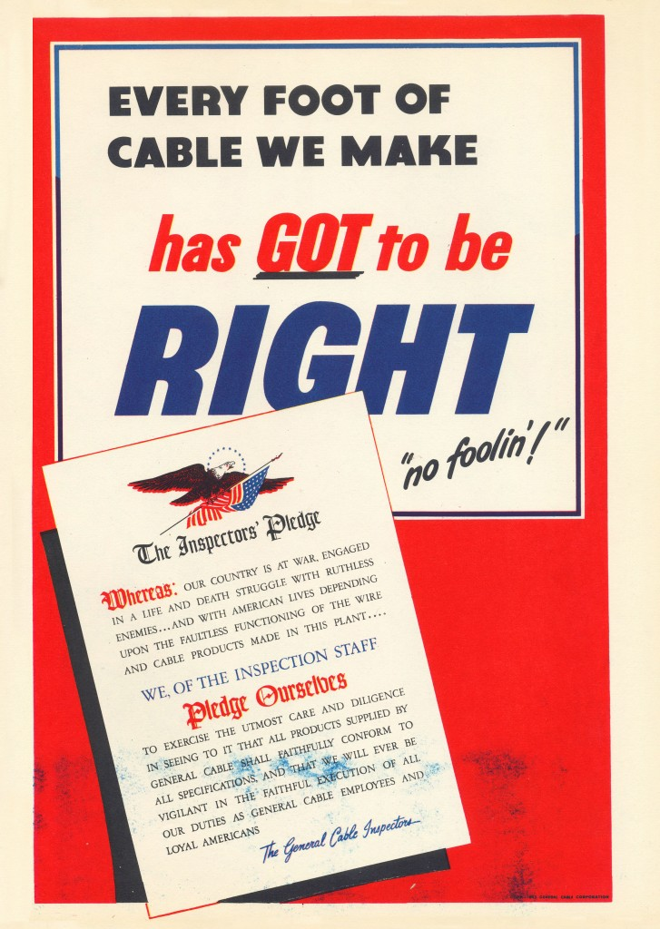 Every foot of cable we make has GOT to be right