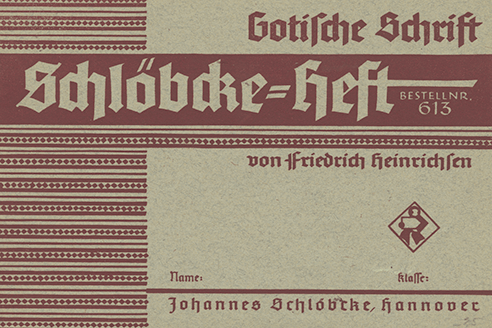 """The series of which this Gotische Schrift buch is a part is good for school, home, and """"handwerk."""""""