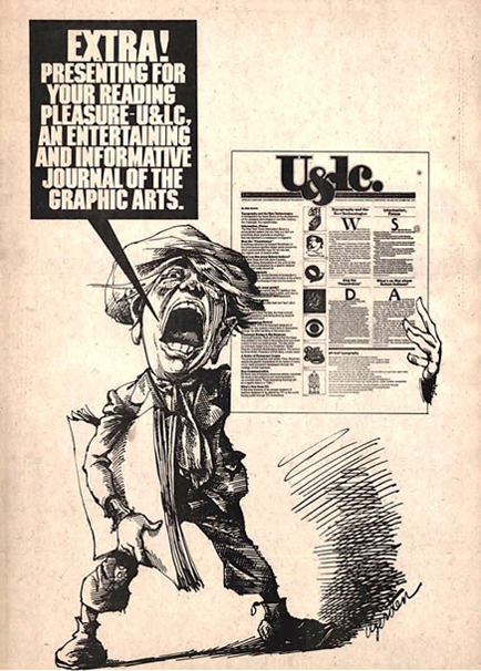Page promoting the launch of U&lc, 1973, with pen-and-ink drawing by Gerry Gerstein, one of Herb's favorite illustrators. Design: Herb Lubalin, production: Ellen Shapiro. The display face Machine let Herb really pack those letters together.