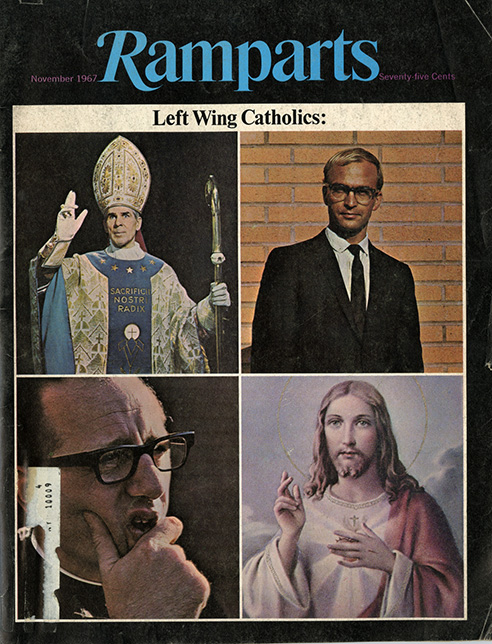 """Ramparts began as a """"liberal Catholic"""" magazine. It retained some of it roots in picture essays that forced readers like me to stop and think beyond the stereotypes mainstream media was feeding us."""