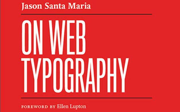 Thumbnail for Jason Santa Maria, On Web Typography