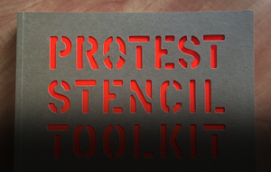 Thumbnail for A Protest Toolkit: 7 Free Printable Stencils for Creating Visual Statements