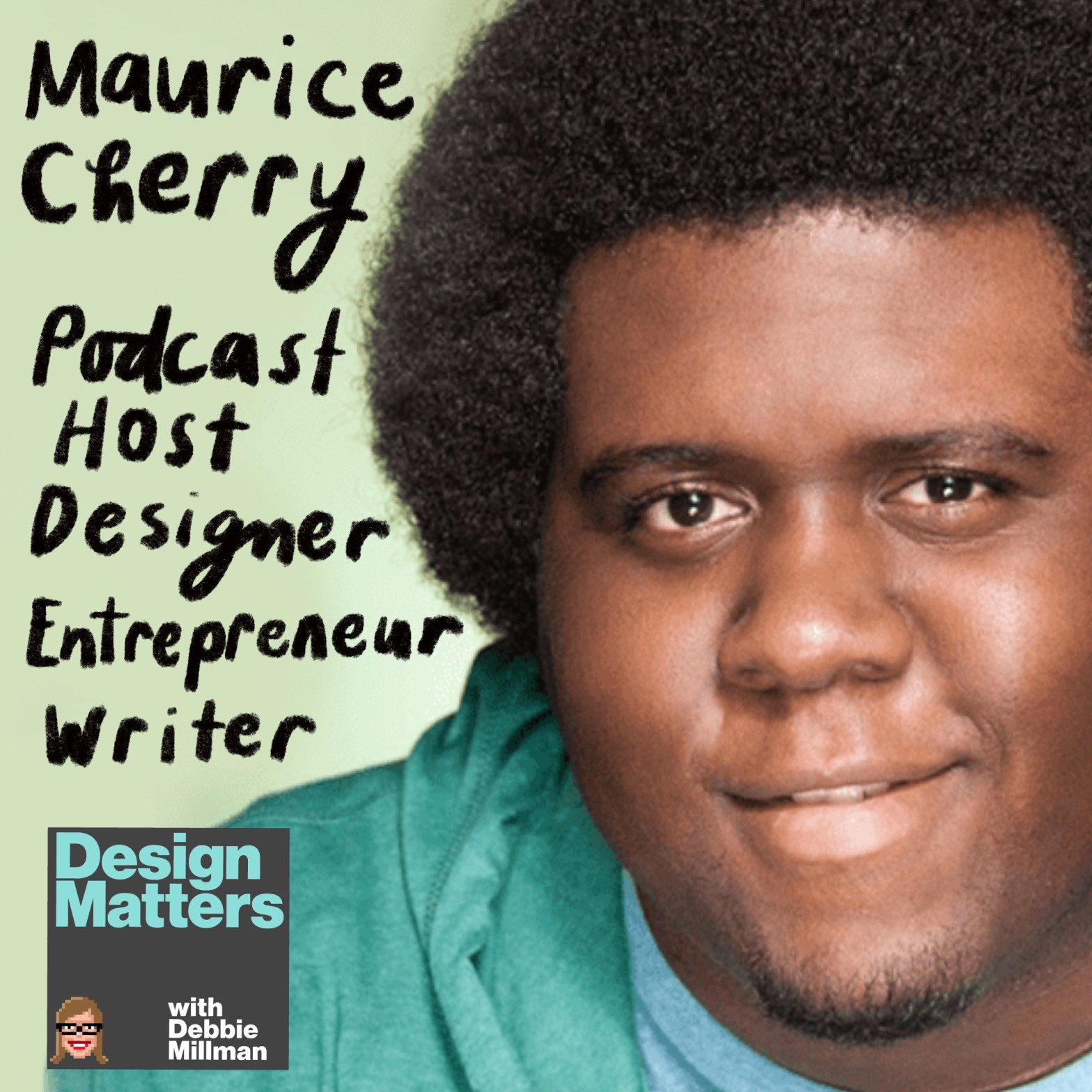 Thumbnail for Design Matters: Maurice Cherry