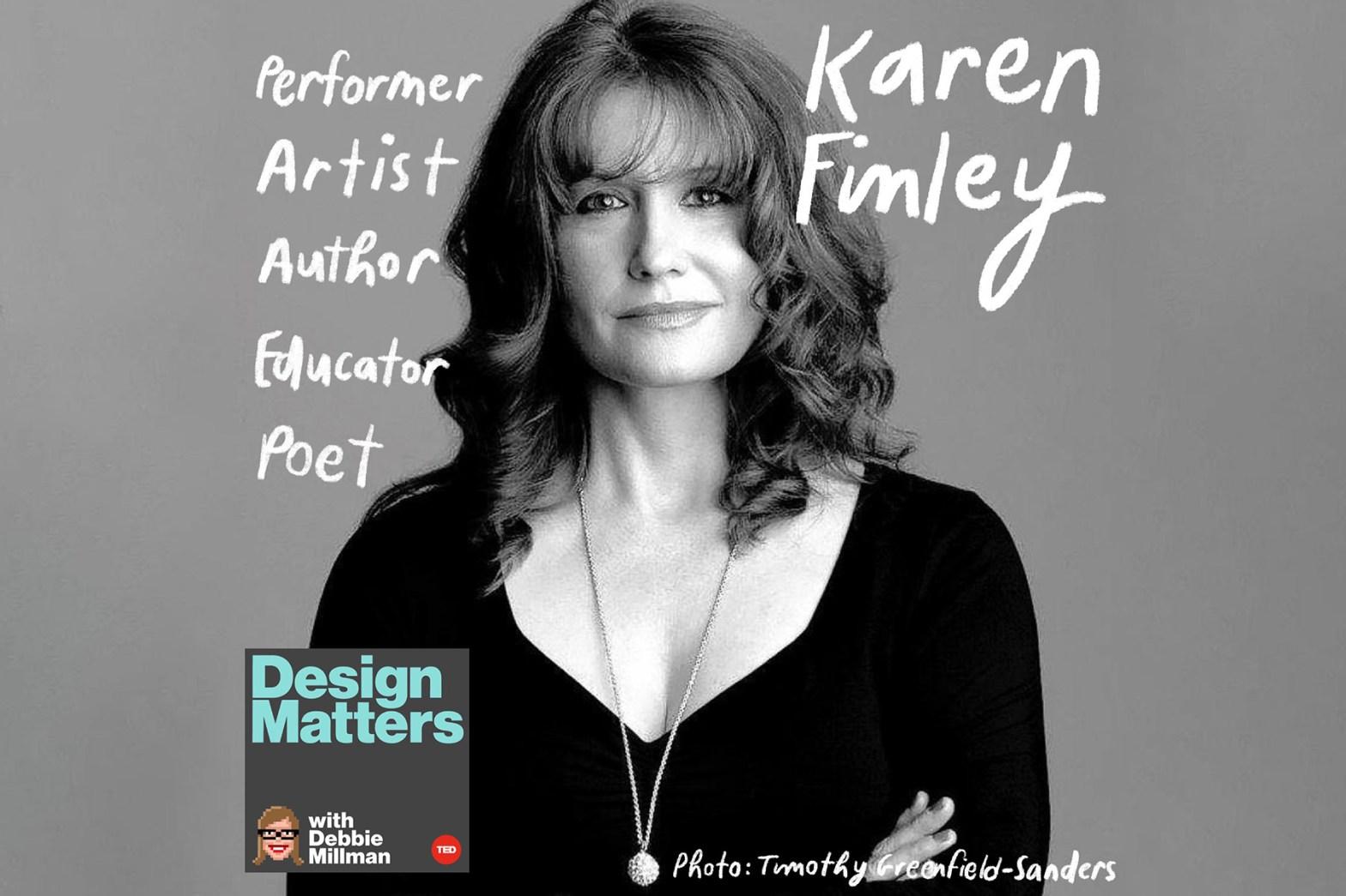Thumbnail for Design Matters: Karen Finley