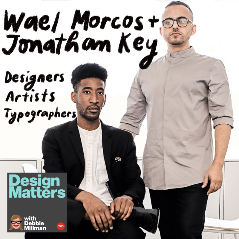 Thumbnail for Design Matters: Wael Morcos & Jonathan Key