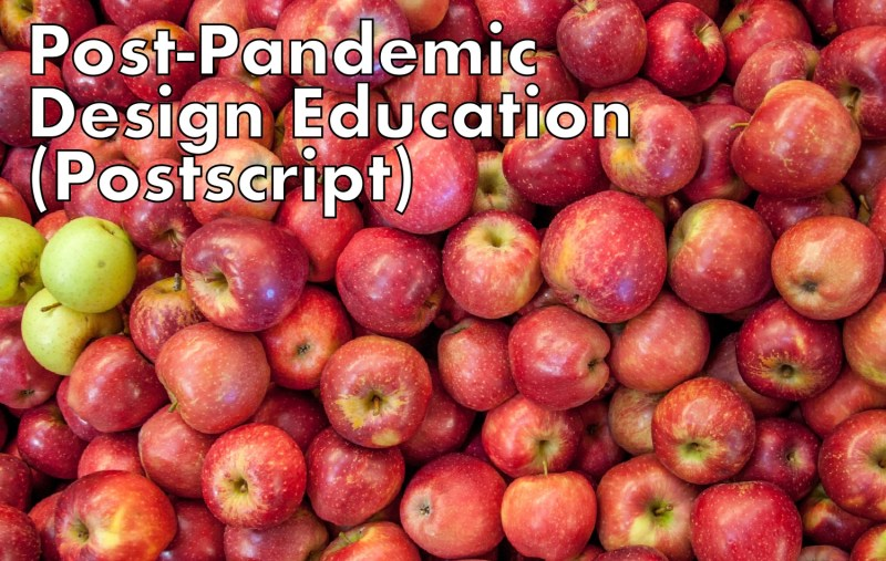 Thumbnail for Post-Pandemic Design Education: Where Do We Go From Here? (Postscript)