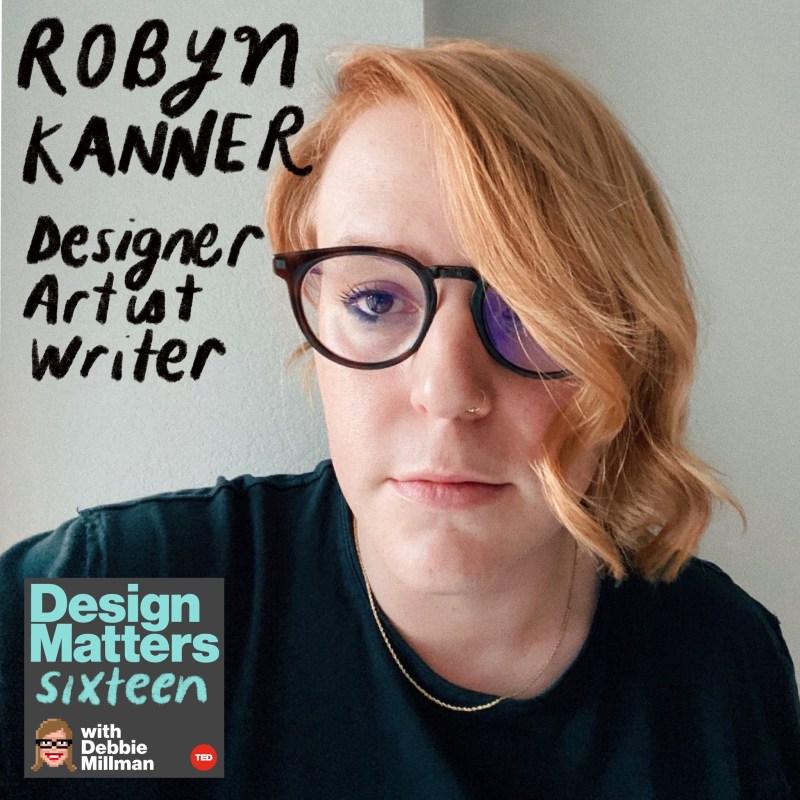 Thumbnail for Design Matters: Robyn Kanner