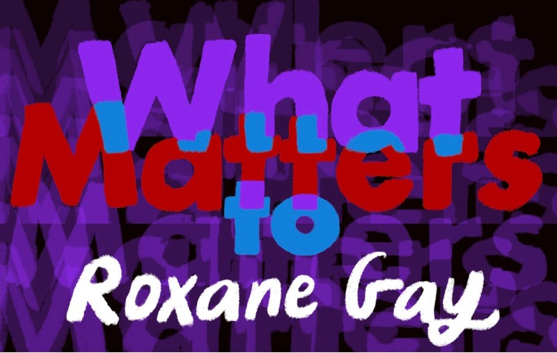 Thumbnail for What Matters: Roxane Gay