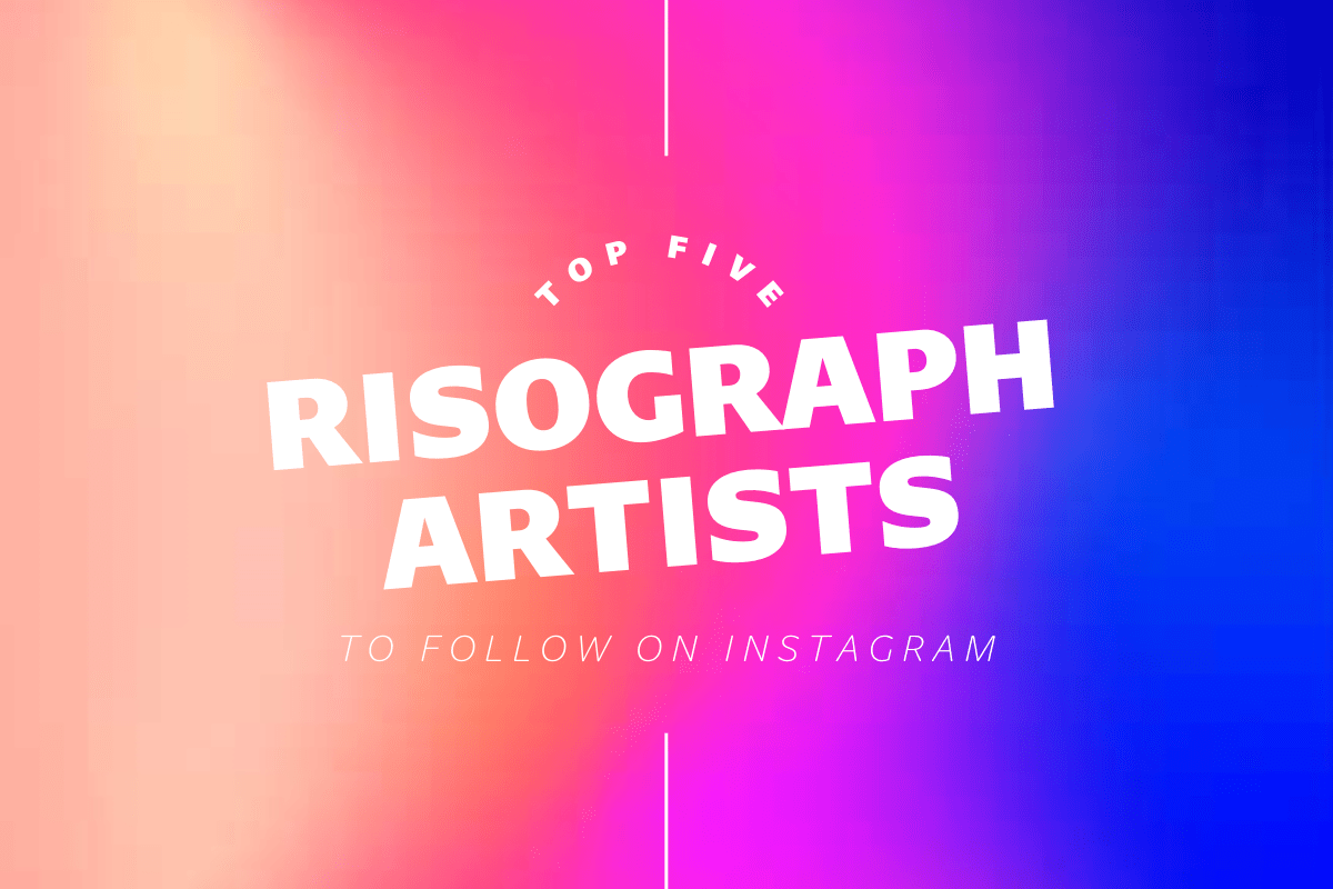 Thumbnail for Top Five Risograph Artists To Follow On Instagram