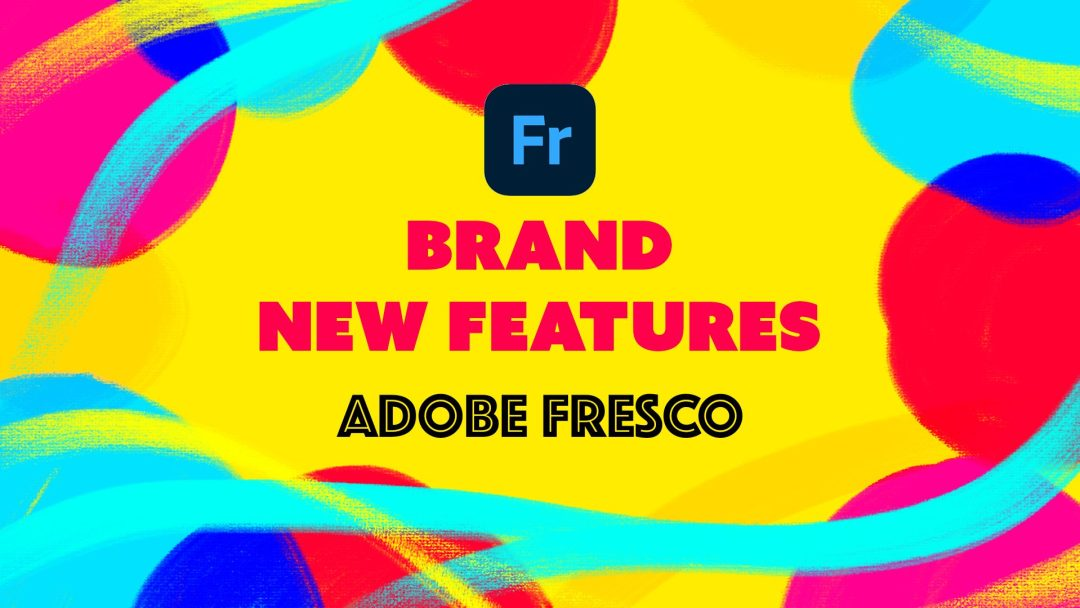 Adobe Fresco brand new Features 2021