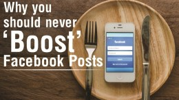 Why You Should Never 'Boost' Posts for Small Business Facebook Marketing - header