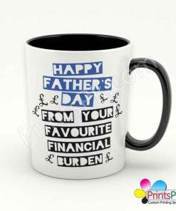 HAPPY-FATHERS-DAY-FROM-YOUR-FAVOURITE-FINANCIAL-BURDEN-mug