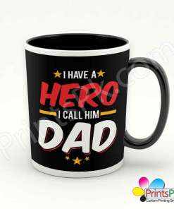 I Have a Hero I Call Him Dad Mug