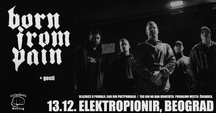 BORN FROM PAIN - Beograd