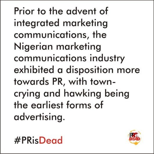 Perception and Reception of PR Versus Advertising in Nigeria pr-is-dead