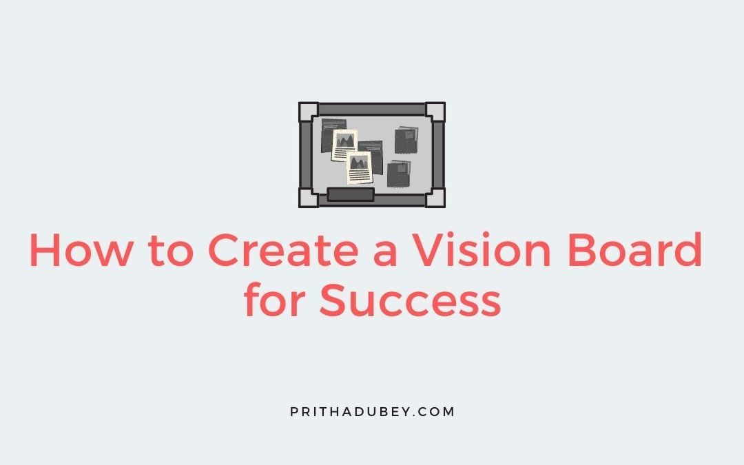 How to Create a Vision Board for Success