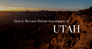 How to Become a Private Investigator in Utah