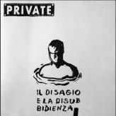 PRIVATE 04, Il Disagio e la Disubbidienza