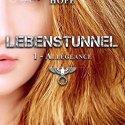 Catégorie Imaginaire : Lebenstunnel T1, Allégeance -Les chroniques