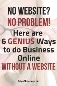 No Website? No Problem. Here Are 6 Genius Ways To Do Business Online Without A Website