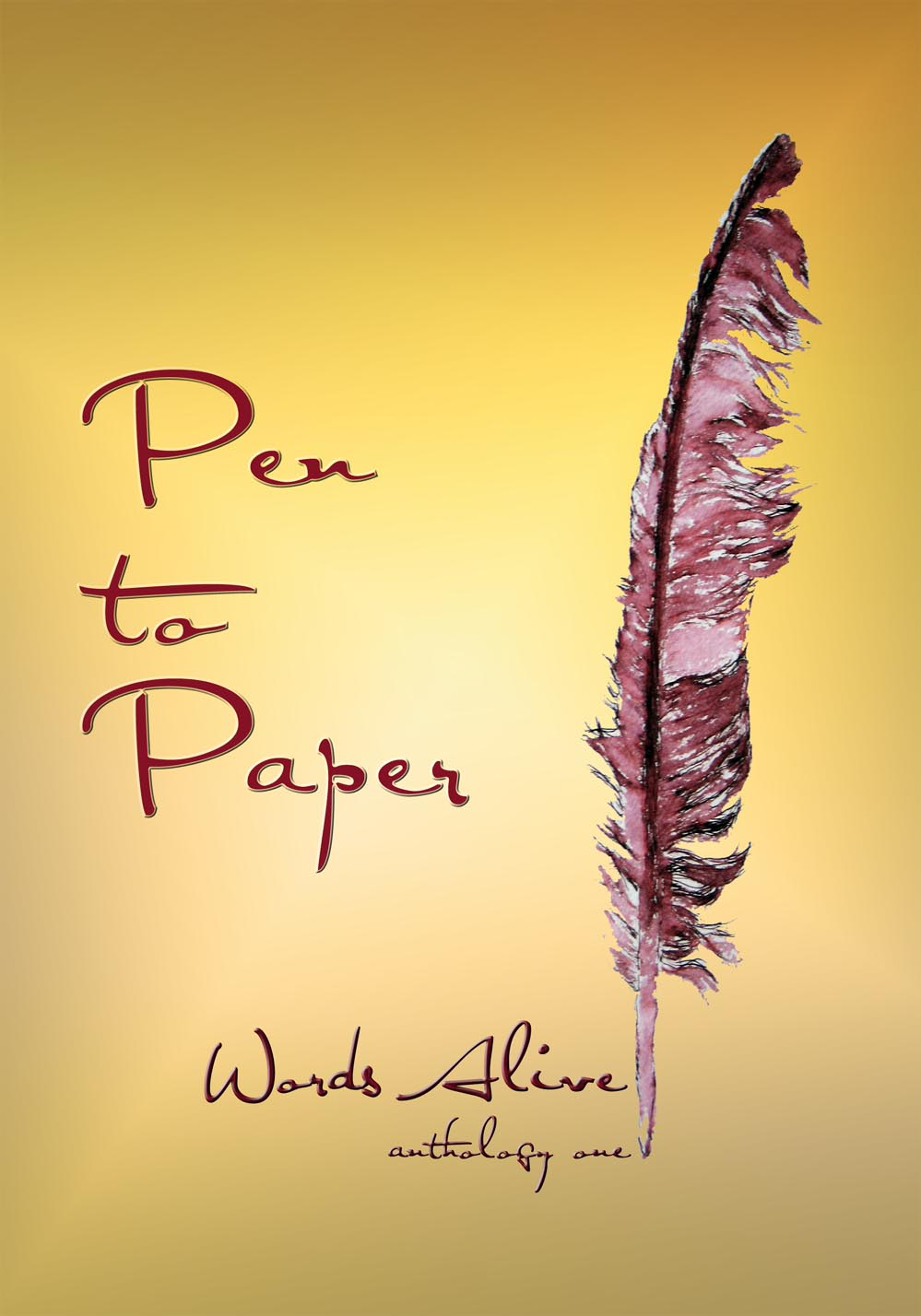 Pen To Paper By Words Alive Poetry Group Anthology One