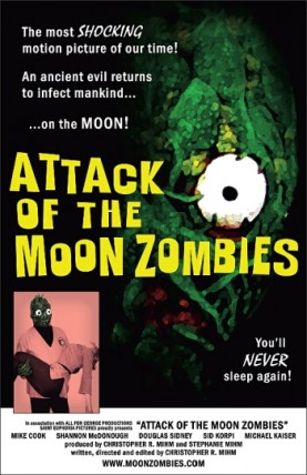 Attack of the Moon Zombies by Christopher R. Mihm