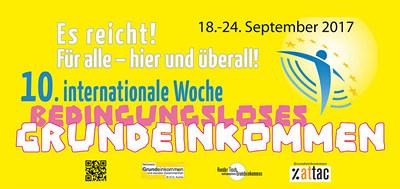 10. Internationale Woche des Grundeinkommens (18. - 24. Sept. 2017)