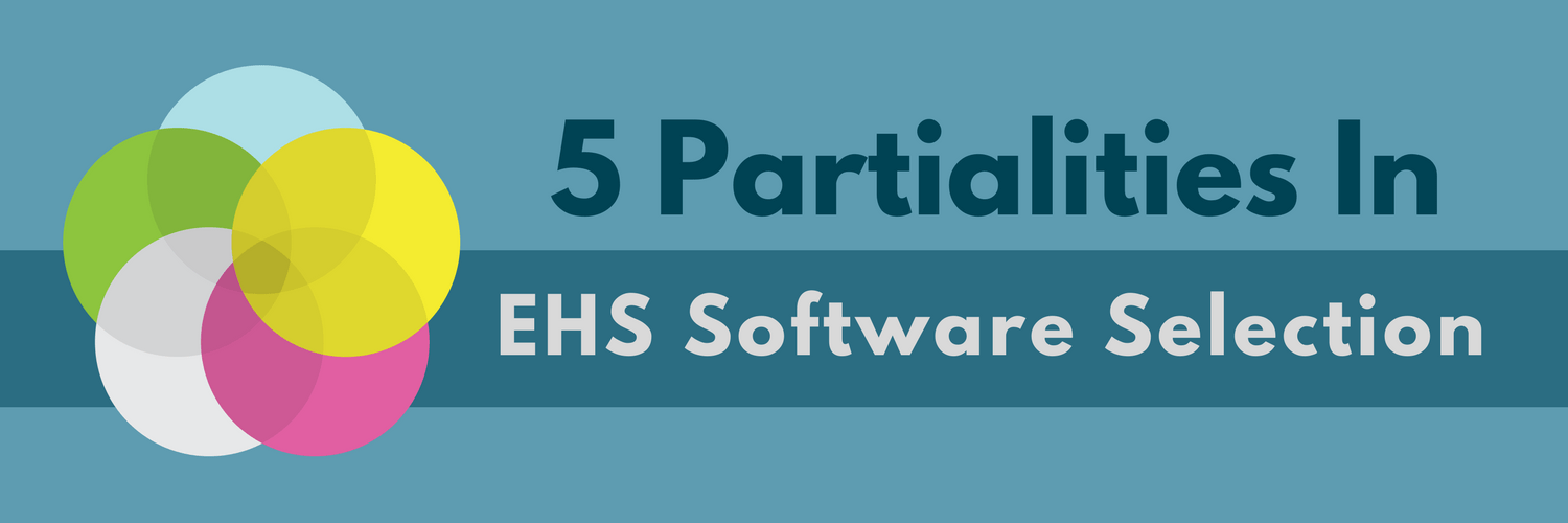 5 Partialities In EHS Software Selection