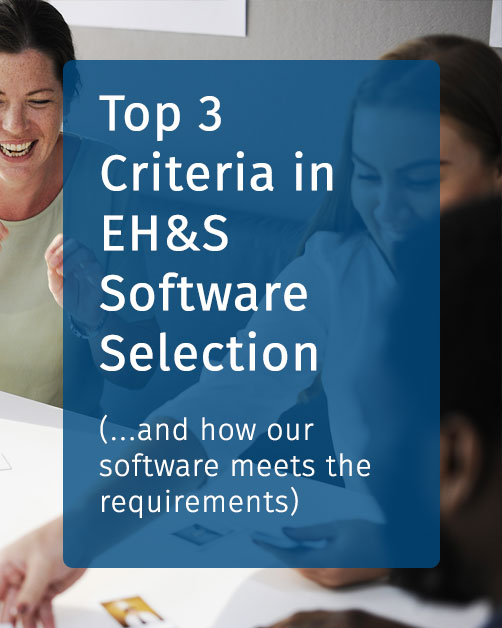Top 3 Criteria in EHS Software Selection