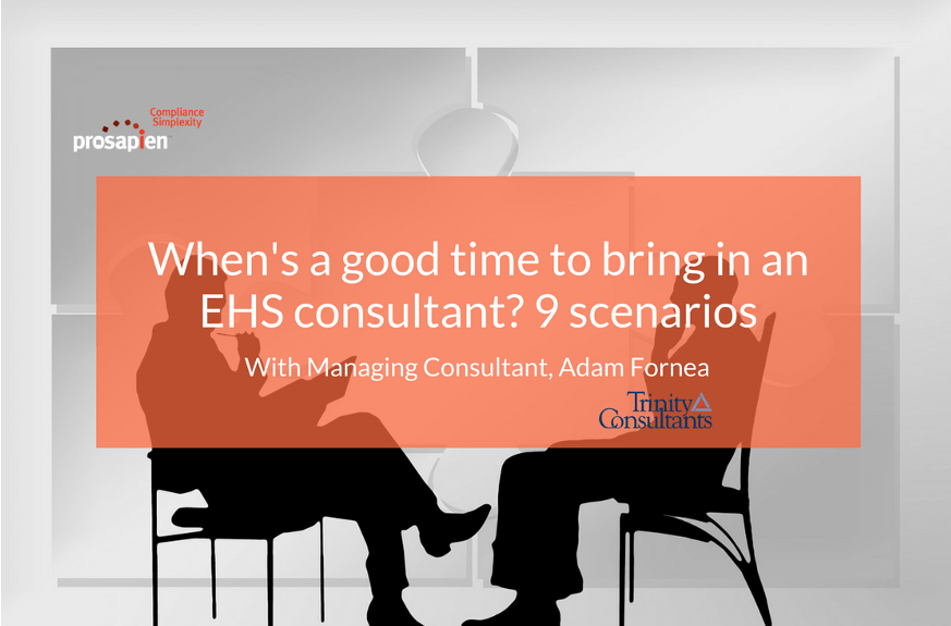 When's a good time to bring in an EHS consultant_ 9 scenarios