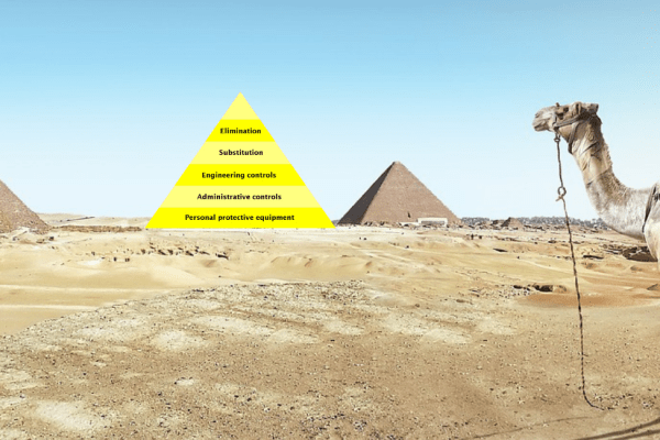 9 Signs You're an EHS manager - Pyramids aren't just in Egypt